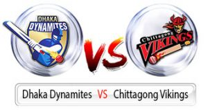 Match Prediction of Chittagong vikings vs Dhaka dynamites 16th T20, 15th Nov 2017